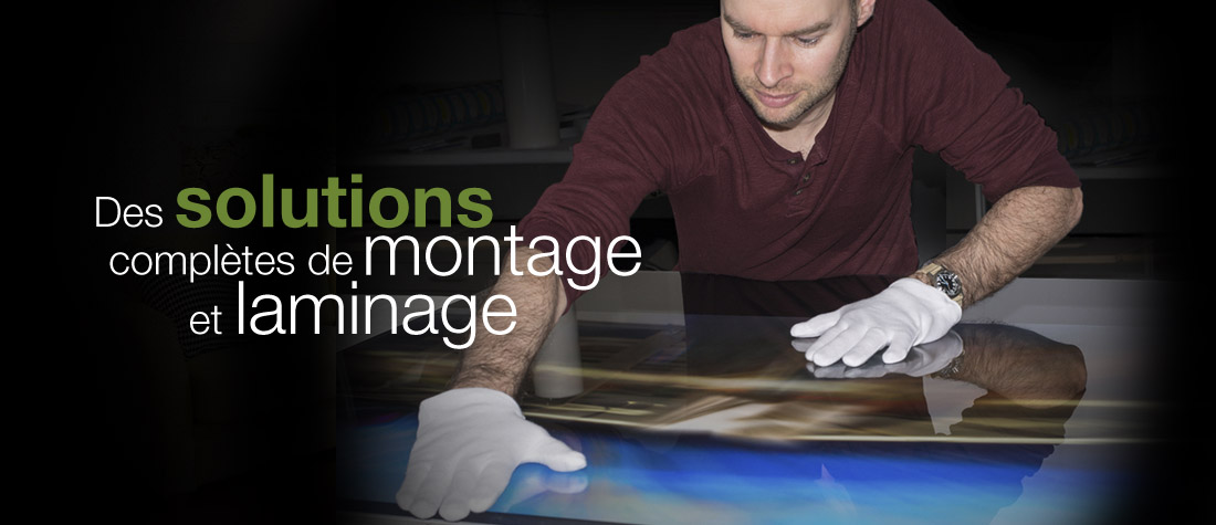 Solutions de montage et laminage